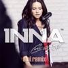 Cum Ar Fi (Emi Remix) - Single, Inna