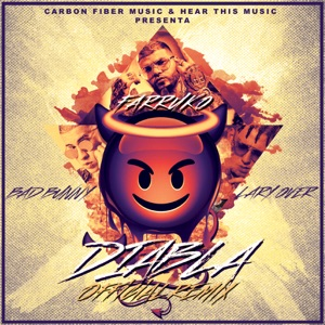 Farruko, Lary Over & Bad Bunny - Diabla(Remix)