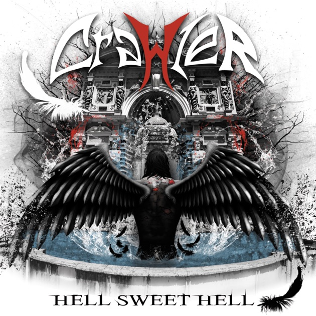 ‎Hell Sweet Hell by Crawler