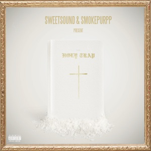 Holy Trap (feat. Smokepurpp) - Single Mp3 Download