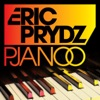 Pjanoo, Eric Prydz