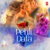 Atif Aslam & Shiraz Uppal - Pehli Dafa artwork