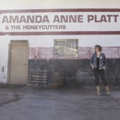 Amanda Anne Platt & The Honeycutters - Eden