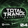 Total Trance Selections, Vol. 04
