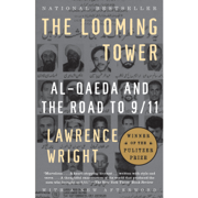 Download The Looming Tower: Al-Qaeda and the Road to 9/11 (Unabridged) Audio Book