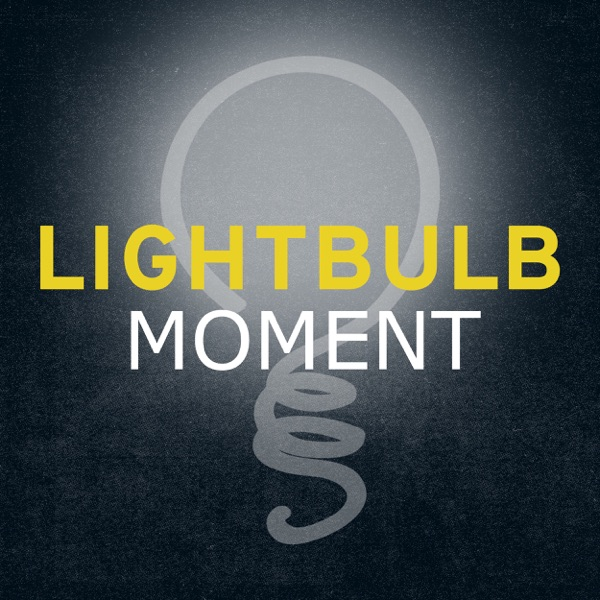 Lightbulb Moment Podcast