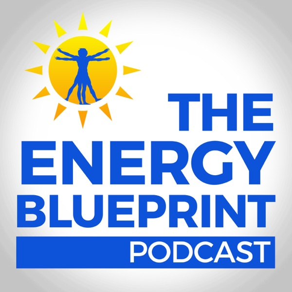 The Energy Blueprint Podcast by Ari Whitten