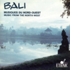 Bali (Music from the North-West) - Various Artists