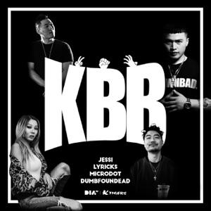 Jessi, Microdot, Dumbfoundead & Lyricks - K.B.B