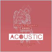 Angel (feat. Parker Polhill & Bibiane Z) [Acoustic Mix] [with Reunify] - Vanze