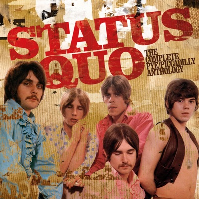 The Complete Pye/Piccadilly Anthology - Status Quo