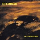 Decoryah - Fall-Dark Waters