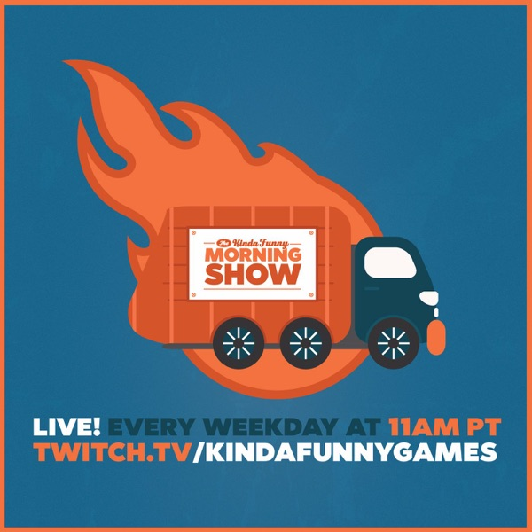 Kinda Funny Morning Show