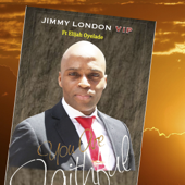 You Are Faithful Feat. Elijah Oyelade Jimmy London VIP - Jimmy London VIP