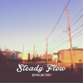 Steady Flow - China
