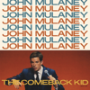 John Mulaney - The Comeback Kid  artwork