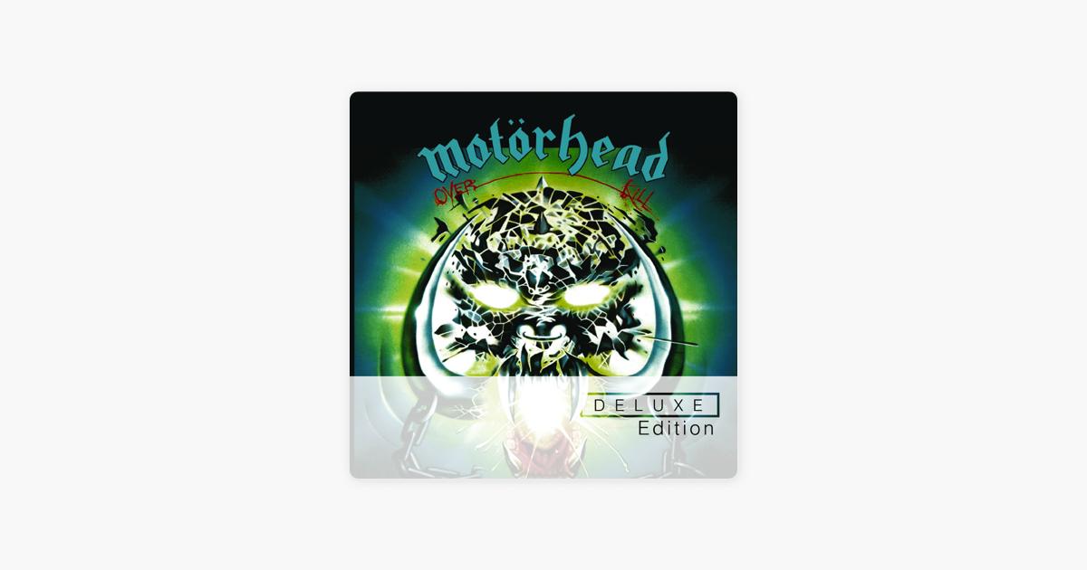Overkill (Expanded Bonus Track Edition) by Motörhead