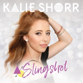 ‎Slingshot - EP by Kalie Shorr on iTunes