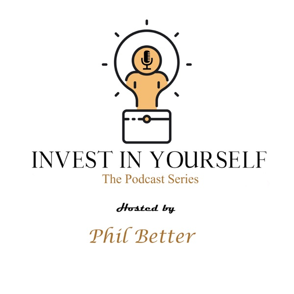 Invest In Yourself: The Podcast Series Artwork