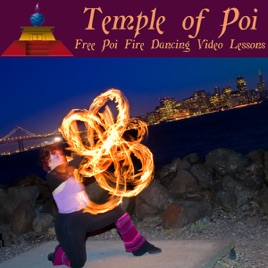 Free Poi Fire Dancing Video Lessons on Apple Podcasts