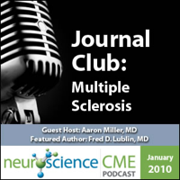 neuroscienceCME - Management of Multiple Sclerosis, Part 1 of 2: Differential Diagnosis - A Consensus Approach podcast