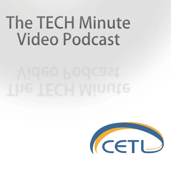 CETL TECH Minute Podcast
