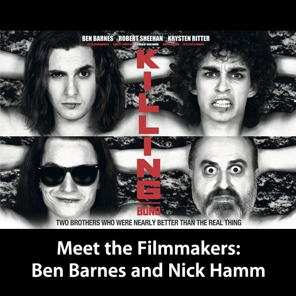 Ben Barnes and Nick Hamm: Meet the Filmmakers