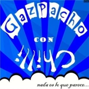 Gazpacho con Chilli (Podcast) - www.poderato.com/donazrael