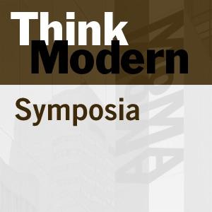 Symposia - Graduate Symposium 2006:Think Modern
