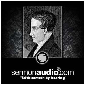 Robert Murray McCheyne on SermonAudio