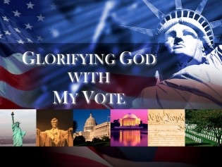 Glorifying God with My Vote