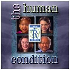 The Human Condition - Video
