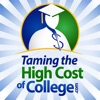 Taming the High Cost of College! :   Financial Aid | FAFSA | Student Loans | Scholarships | Tax | Saving | Investing | Grants | 529 plans artwork