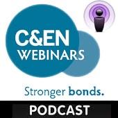 Chemical & Engineering News Webinars Podcasts