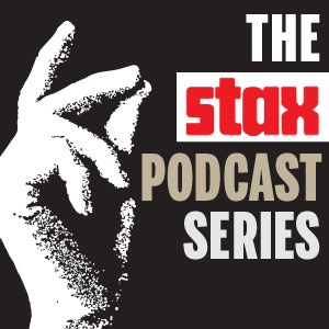 The Stax Records Podcast