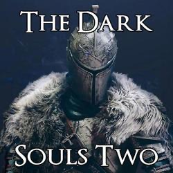 The Dark Souls Two