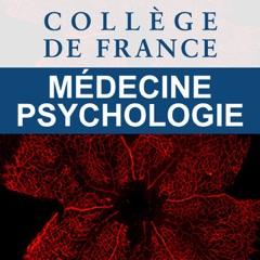Collège de France (Médecine/Psychologie)
