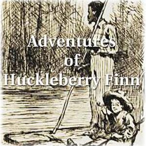 """""""Adventures of Huckleberry Finn"""" Audiobook (Audio book)"""