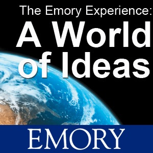 The Emory Experience: A World of Ideas