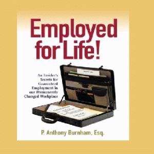 -ANN:Employed For Life with Anthony Burnham