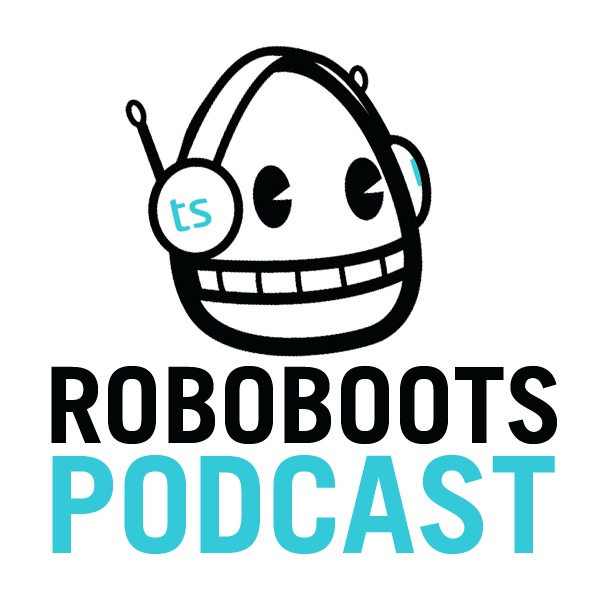 Roboboots Podcast
