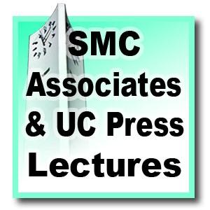 SMC Associates & UC Press Lecture Series - Spring 2012