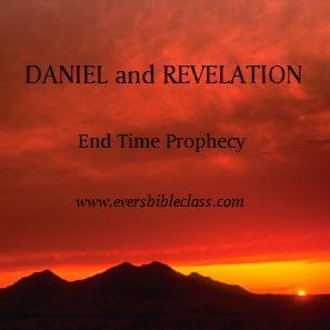DANIEL and REVELATION - Evers Bible Class