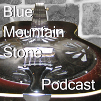 Blue Mountain Stone Podcast podcast