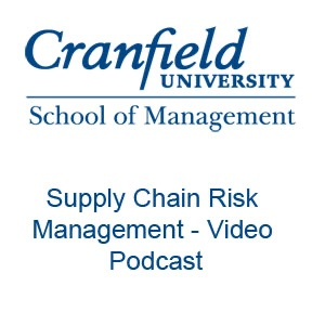 Supply Chain Vodcast by Professor Richard Wilding