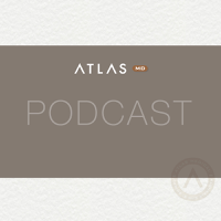 Atlas MD podcast