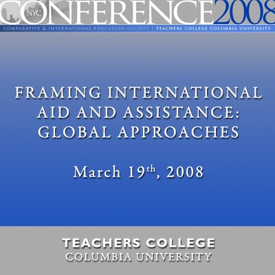 CIES Conference 2008: Framing International Aid and Assistance