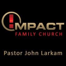 IMPACT FAMILY CHURCH (Austin, TX); Audio