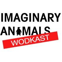 Imaginary Animals - Wodkast