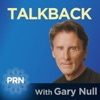 Talk Back with Gary Null